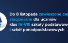 Do 8 listopada zawieszone zajęcia stacjonarne